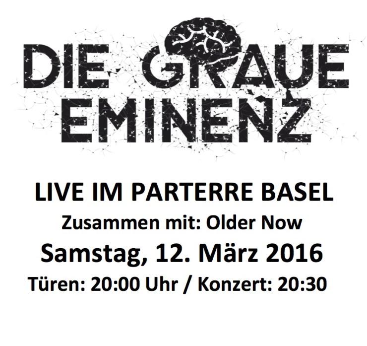 Die Graue Eminent am 12.März Live